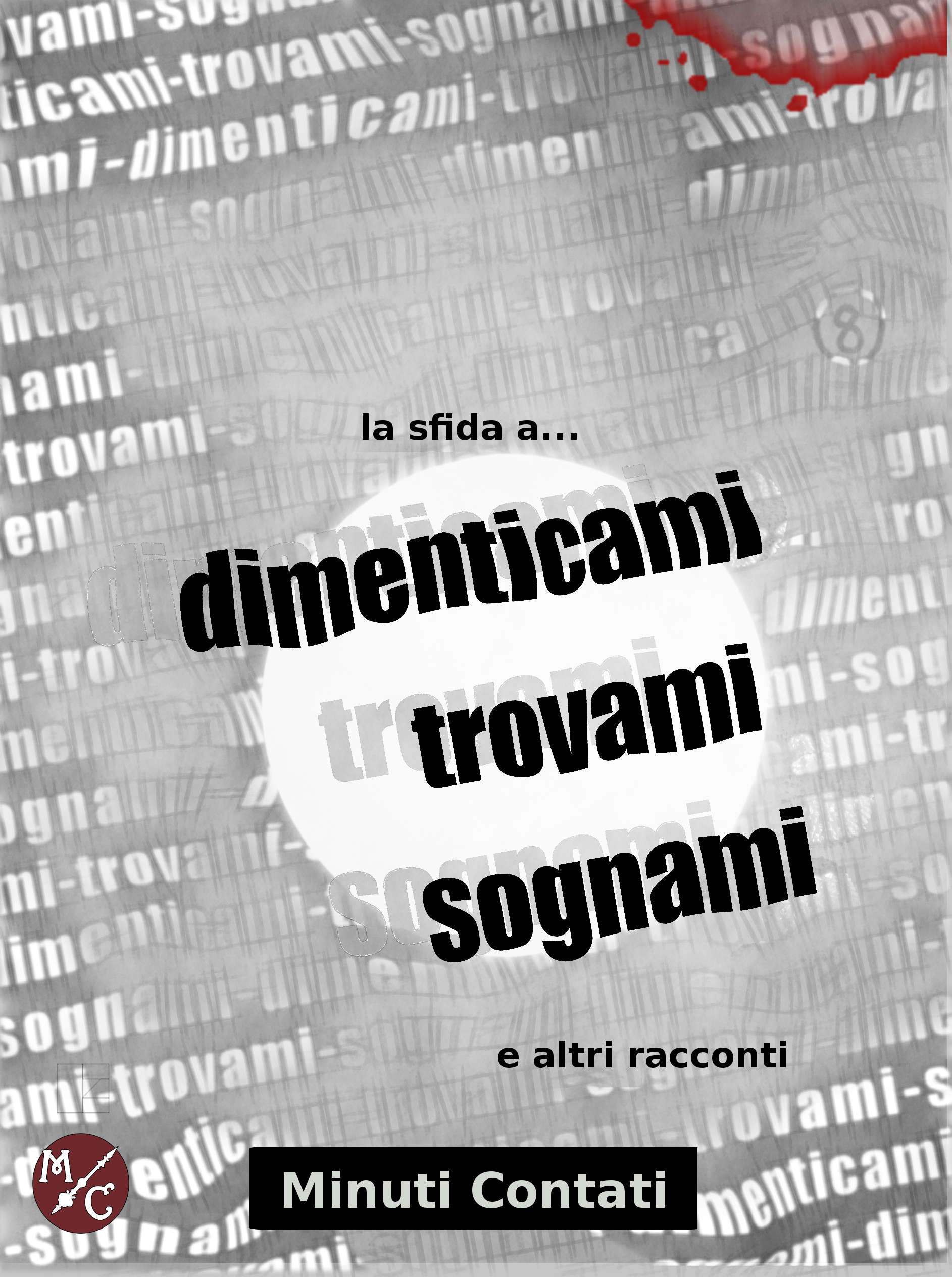 http://www.minuticontati.com/book-la-sfida-dimenticami-trovami-sognami/