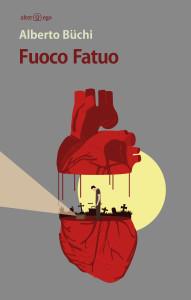 Fuoco Fatuo è il secondo romanzo di Alberto  Büchi